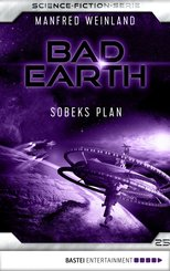 Bad Earth 25 - Science-Fiction-Serie (eBook, ePUB)
