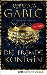 Leseprobe: Die fremde Königin (eBook, ePUB)
