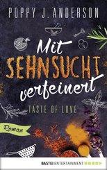 Taste of Love - Mit Sehnsucht verfeinert (eBook, ePUB)