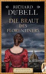 Die Braut des Florentiners (eBook, ePUB)