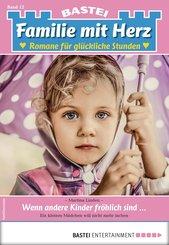 Familie mit Herz 12 - Familienroman (eBook, ePUB)