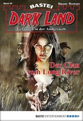 Dark Land 35 - Horror-Serie (eBook, ePUB)
