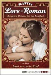 Lore-Roman 20 - Liebesroman (eBook, ePUB)