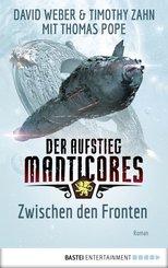 Der Aufstieg Manticores: Zwischen den Fronten (eBook, ePUB)