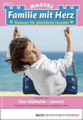 Familie mit Herz 18 - Familienroman (eBook, ePUB)