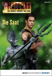 Maddrax 476 - Science-Fiction-Serie (eBook, ePUB)