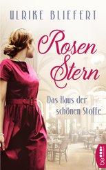 Rosenstern - Das Haus der schönen Stoffe (eBook, ePUB)