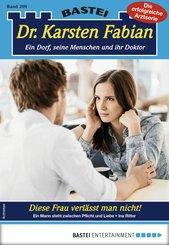 Dr. Karsten Fabian 209 - Arztroman (eBook, ePUB)
