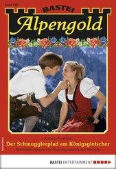 Alpengold 270 - Heimatroman (eBook, ePUB)