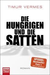 Die Hungrigen und die Satten (eBook, ePUB)