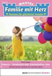 Familie mit Herz 26 - Familienroman (eBook, ePUB)