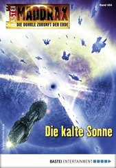 Maddrax 484 - Science-Fiction-Serie (eBook, ePUB)