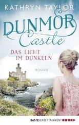 Dunmor Castle - Das Licht im Dunkeln (eBook, ePUB)