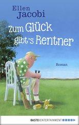 Zum Glück gibt's Rentner (eBook, ePUB)