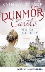 Dunmor Castle - Der Halt im Sturm (eBook, ePUB)