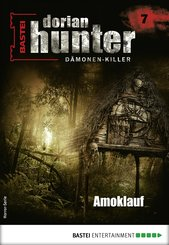 Dorian Hunter 7 - Horror-Serie (eBook, ePUB)