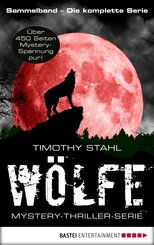 Wölfe - Mystery-Thriller-Serie Sammelband (eBook, ePUB)