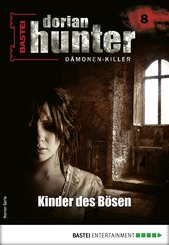 Dorian Hunter 8 - Horror-Serie (eBook, ePUB)