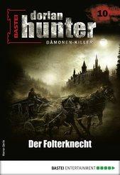 Dorian Hunter 10 - Horror-Serie (eBook, ePUB)