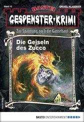 Gespenster-Krimi 10 - Horror-Serie (eBook, ePUB)