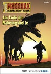Maddrax 505- Science-Fiction-Serie (eBook, ePUB)