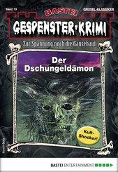 Gespenster-Krimi 19 - Horror-Serie (eBook, ePUB)