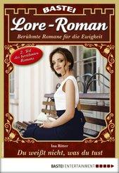 Lore-Roman 61 - Liebesroman (eBook, ePUB)