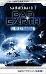 Bad Earth Sammelband 3 - Science-Fiction-Serie (eBook, ePUB)
