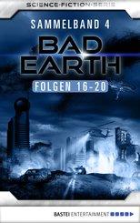 Bad Earth Sammelband 4 - Science-Fiction-Serie (eBook, ePUB)