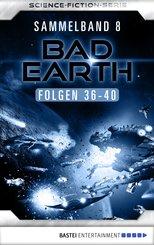 Bad Earth Sammelband 8 - Science-Fiction-Serie (eBook, ePUB)