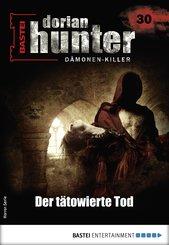 Dorian Hunter 30 - Horror-Serie (eBook, ePUB)