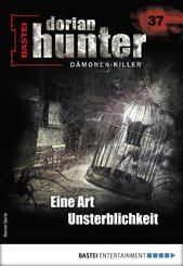Dorian Hunter 37 - Horror-Serie (eBook, ePUB)