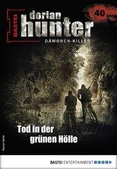 Dorian Hunter 40 - Horror-Serie (eBook, ePUB)