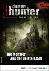 Dorian Hunter 41 - Horror-Serie (eBook, ePUB)