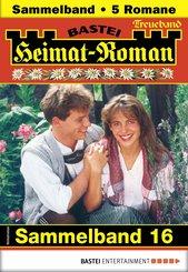 Heimat-Roman Treueband 16 - Sammelband (eBook, ePUB)
