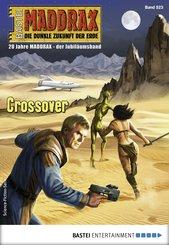 Maddrax 523 - Science-Fiction-Serie (eBook, ePUB)