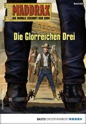 Maddrax 525 - Science-Fiction-Serie (eBook, ePUB)