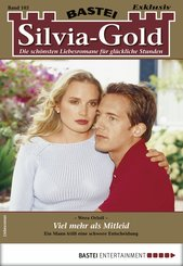 Silvia-Gold 103 - Liebesroman (eBook, ePUB)