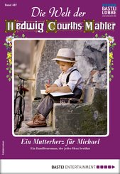Die Welt der Hedwig Courths-Mahler 487 - Liebesroman (eBook, ePUB)