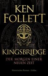 Kingsbridge - Der Morgen einer neuen Zeit (eBook, ePUB)