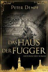 Das Haus der Fugger (eBook, ePUB)