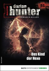 Dorian Hunter 51 - Horror-Serie (eBook, ePUB)