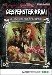 Gespenster-Krimi 48 - Horror-Serie (eBook, ePUB)