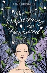 Die Prophezeiung der Hawkweed (eBook, ePUB)