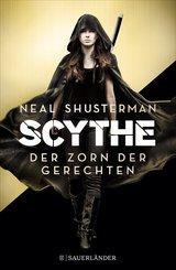 Scythe - Der Zorn der Gerechten (eBook, ePUB)