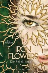 Iron Flowers - Die Rebellinnen (eBook, ePUB)