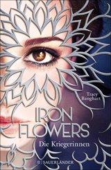 Iron Flowers 2 - Die Kriegerinnen (eBook, ePUB)