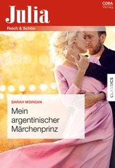 Mein argentinischer Märchenprinz (eBook, ePUB)
