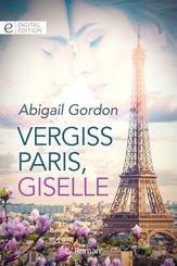 Vergiss Paris, Giselle (eBook, ePUB)
