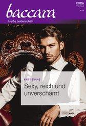 Sexy, reich und unverschämt (eBook, ePUB)